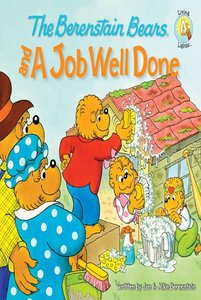 Job Well Done (The Berenstain Bears Series)