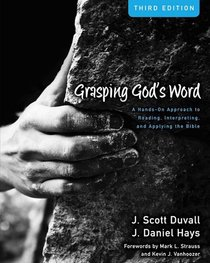 Grasping Gods Word (3rd Edition) (Zondervan Academic Course Dvd Study Series)