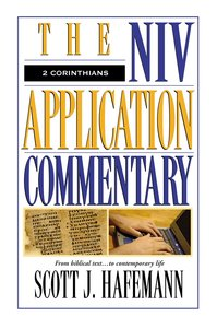2 Corinthians (Niv Application Commentary Series)