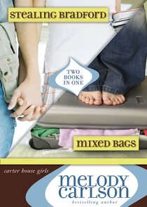 Mixed Bags (Plus Free #02 Stealing Bradford) (#01 in Carter House Girls Series)