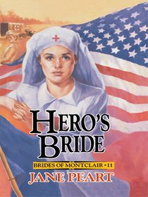 Heros Bride (#11 in Brides Of Montclair Series)