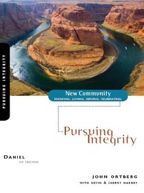 Daniel - Pursuing Integrity (New Community Study Series)