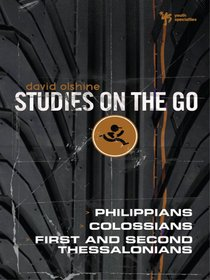 Philippians, Colossians, First and Second Thessalonians (Studies On The Go Series)