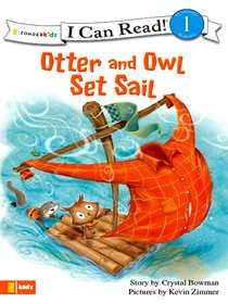 Otter and Owl Set Sail (I Can Read!1 Series)