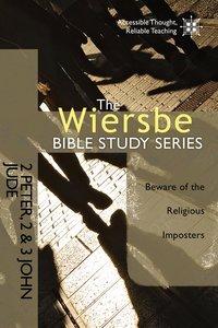 2 Peter, 2 & 3 John, Jude (Wiersbe Bible Study Series)