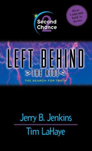 Second Chance (#02 in Left Behind The Kids Series)