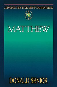 Matthew (Abingdon New Testament Commentaries Series)