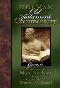 Genesis (#01 in Holman Old Testament Commentary Series)