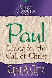 Paul (Men Of Character Series)