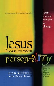 Jesus, Lord of Your Personality