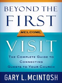 Beyond the First Visit