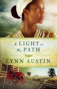 A Light to My Path (#03 in Refiners Fire Series)