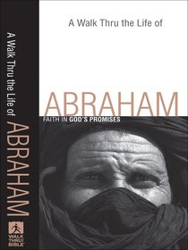 Nibs: A Walk Thru the Life of Abraham