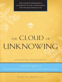 The Cloud of Unknowing (Paraclete Essentials Series)