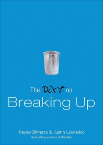 The Dirt on Breaking Up (A Dateable Book Series)