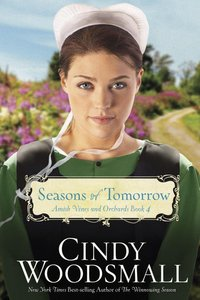 Seasons of Tomorrow (Large Print) (#04 in Amish Vines And Orchards Series)