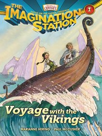 Voyage With the Vikings (#01 in Adventures In Odyssey Imagination Station Series)