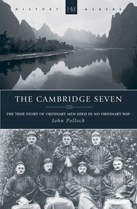 The Cambridge Seven (Historymakers Series)