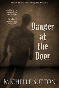 Danger At the Door
