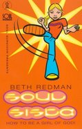 How to Be a Girl of God (#01 in Soul Sista Series) Paperback