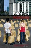 Enough Paperback