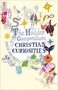 The Hodder Compendium of Christian Curiosities Hardback