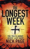 The Longest Week Paperback