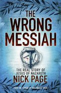 The Wrong Messiah Paperback