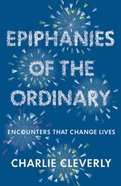 Epiphanies of the Ordinary Paperback