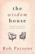 The Wisdom House Hardback