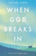 When God Breaks in Paperback