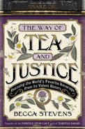 The Way of Tea and Justice Paperback