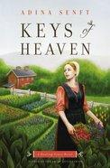Keys of Heaven (#02 in Healing Grace Trilogy Series)
