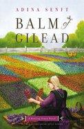 Balm of Gilead (#03 in Healing Grace Trilogy Series)