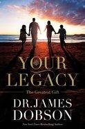 Your Legacy Hardback