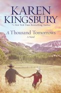 A Thousand Tomorrows Paperback
