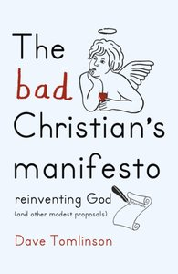 The Bad Christians Manifesto