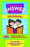 God's Got An Answer For That: Devotional Paperback