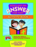 God's Got An Answer For That: Activity Book Paperback