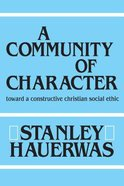 A Community of Character Paperback