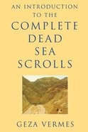 Introduction to the Complete Dead Sea Scrolls Hardback
