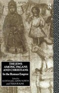 The Jews Among Pagans and Christians Paperback