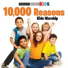 10,000 Reasons Kids Worship Songbook Paperback