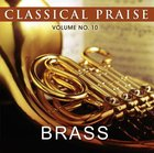 Brass (#10 in Classical Praise Series)