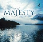Songs of Majesty