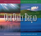 Hymns of Morning, Day, Evening & Night (4 CDS) (Our Daily Bread Series)
