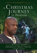 A Christmas Journey to Freedom (Gaither Gospel Series)