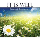 It is Well: Songs of Reassurance