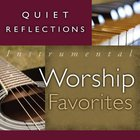 Quiet Reflections #01: Instrumental Worship Favourites