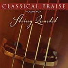 String Quartet (#04 in Classical Praise Series) CD